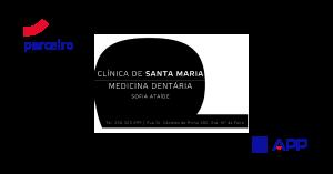 A Previdência Portuguesa e a Clínica de Santa Maria – Medicina Dentária concretizam acordo de parceria